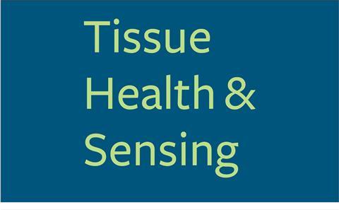Tissue Health/Sensing