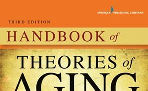 Handbook of Theories of Aging (2016)