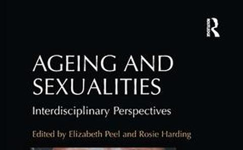 Ageing and Sexualities: Interdisciplinary Perspectives (2016)