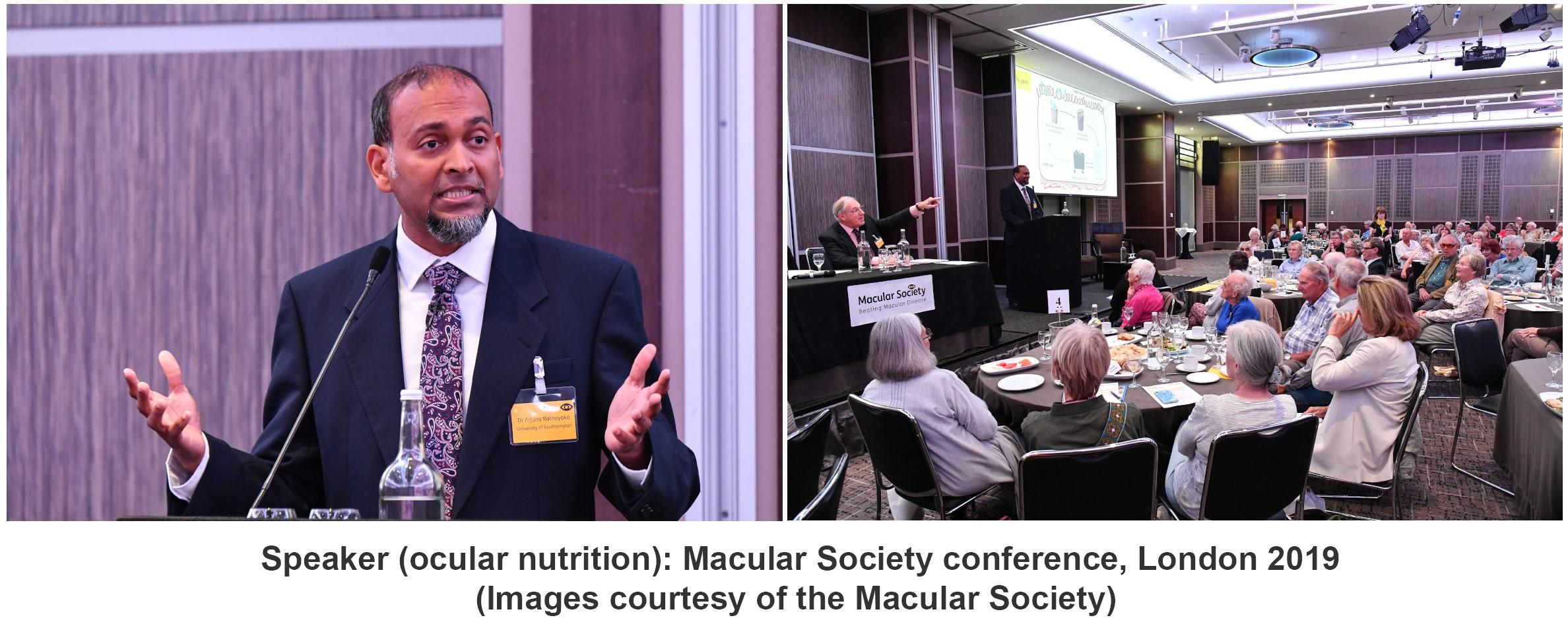 Speaker (ocular nutrition) Macular Society Conference, London 2019