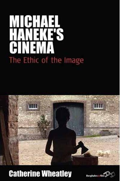 The Ethic of the Image. By Catherine Wheatley (2009)