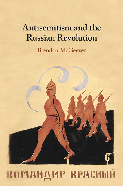 Antisemitism and the Russian Revolution - Brendan McGeever
