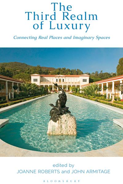 The Third Realm of Luxury: Connecting Real Places and Imaginary Spaces book cover