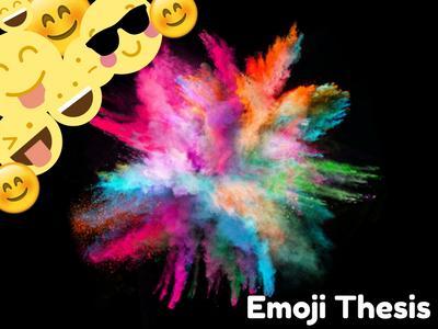 Emoji Thesis - 15th May