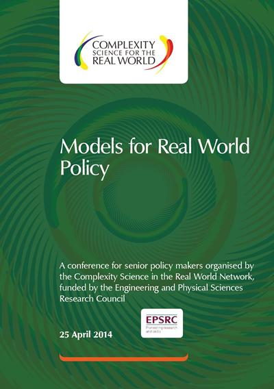 Models fro Real World Policy