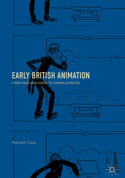 Early British Amimation - Dr Malcolm Cook's latest book