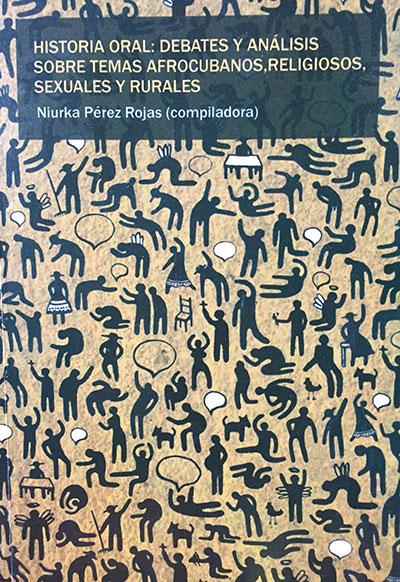Oral Histories compiled by Niurka Pérez