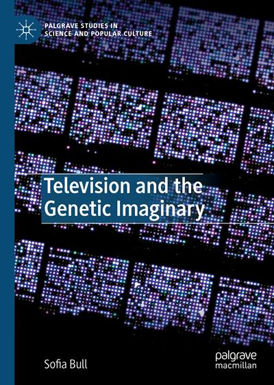 Television and the Genetic Imaginary