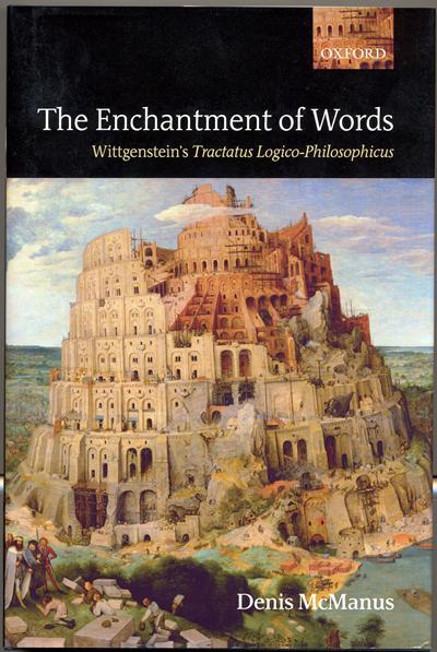 Wittgenstein's Tractatus Logico-Philosophicus. By Denis McManus (2006)