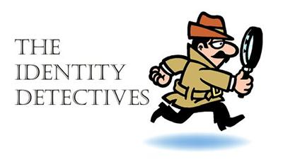 Visit the Identity Detectives website >>