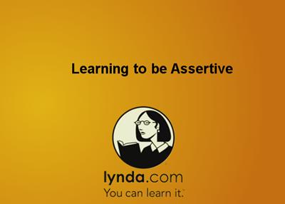 Learning to Be Assertive