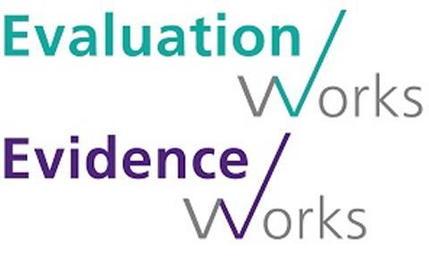 Evaluation Works Evidence Works