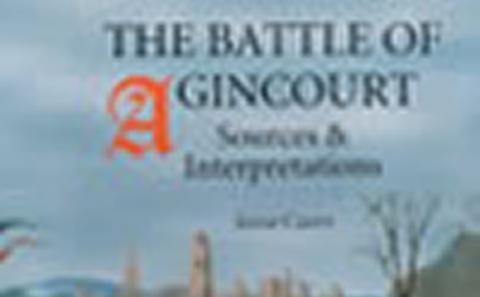 The Soldier in Later Medieval England, and the Battle of Agincourt (1415)