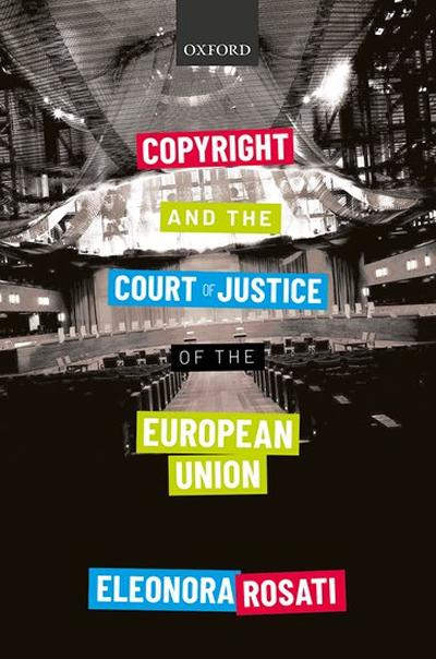 Copyright and the Court of Justice