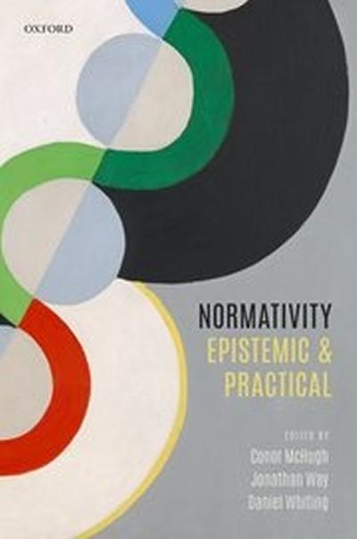 Normativity: Epistemic and Practica
