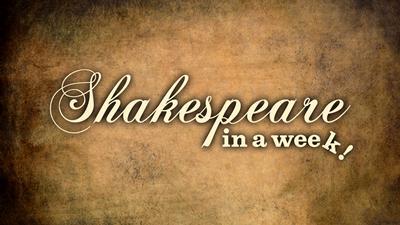 Shakespeare in a week
