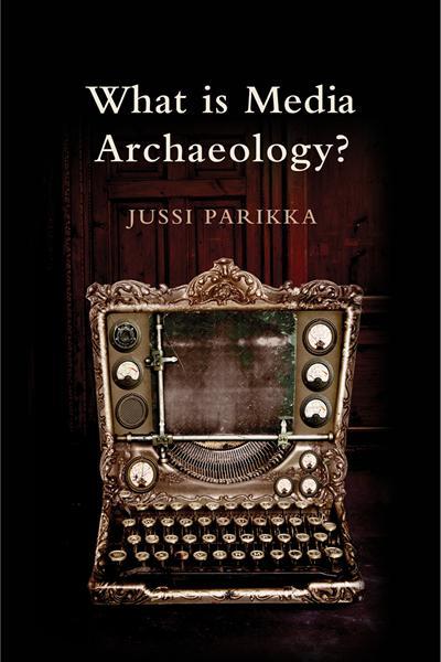 Media Archeology